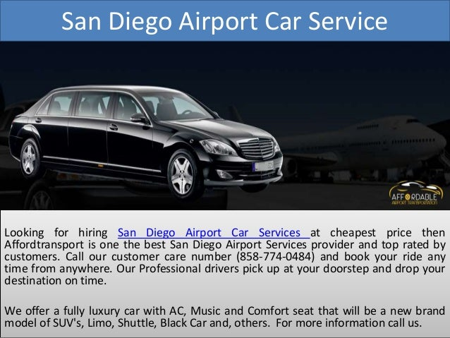 Looking For Hiring San Diego Airport Car Service