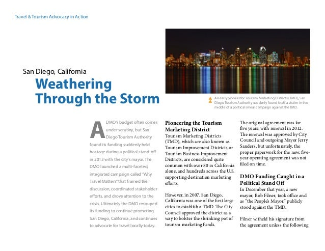 Travel & Tourism Advocacy in Action San Diego, California Weathering Through the Storm DMO's budget often comes under scru...