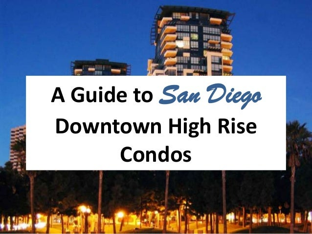 A Guide to San Diego Downtown High Rise Condos