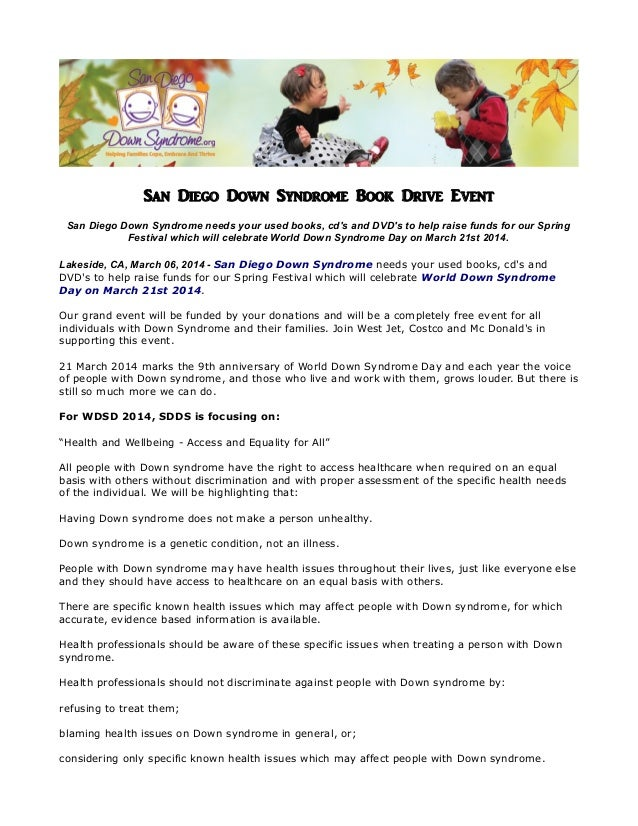 San Diego Down Syndrome Book Drive Event San Diego Down Syndrome needs your used books, cd's and DVD's to help raise funds...