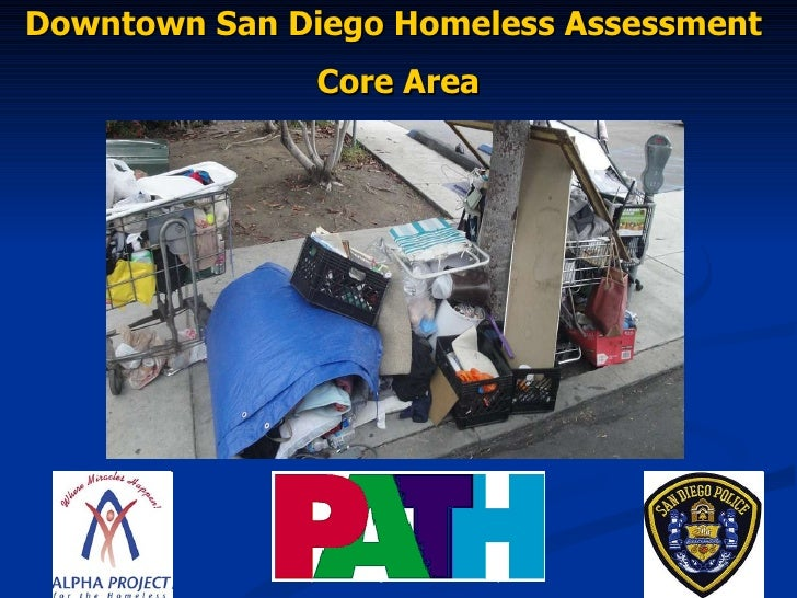 © People Assisting The Homeless May 2010 Downtown San Diego Homeless Assessment  Core Area