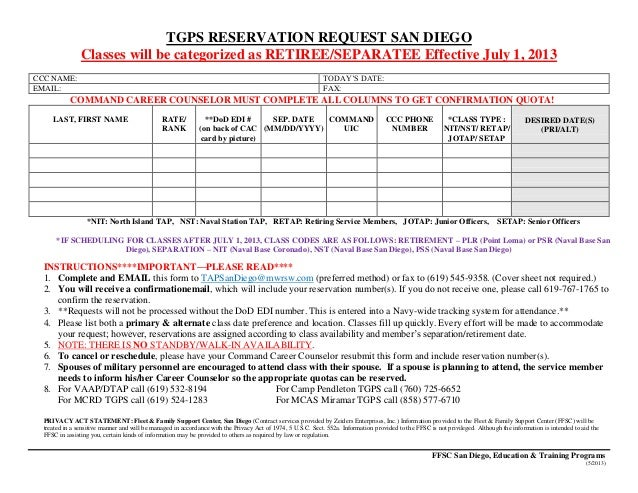 TGPS RESERVATION REQUEST SAN DIEGOClasses will be categorized as RETIREE/SEPARATEE Effective July 1, 2013CCC NAME: TODAY'S...