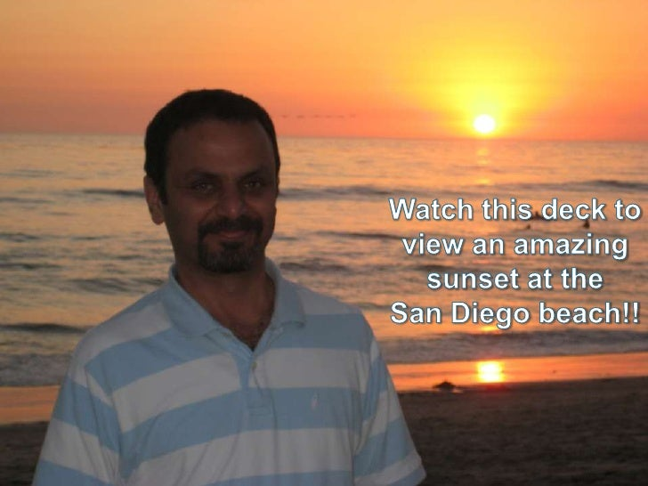 Watch this deck to view an amazing sunset at the <br />San Diego beach!!<br />