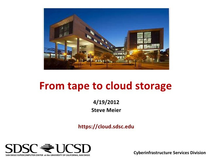 From tape to cloud storage                                                                             4/19/2012          ...