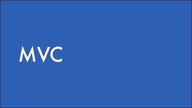 MVC frameworks ember, backbone, angular, knockout, dojo, YUI, CanJS, Maria, Polymer, React, cujo, Montage, Ext, Sammy, Sta...