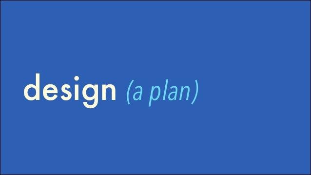 design (a plan)