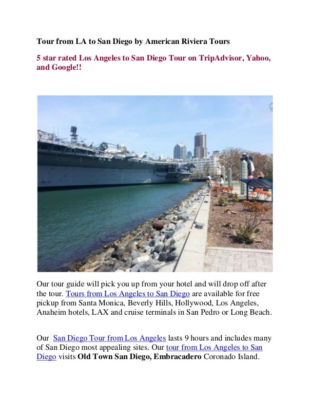 Tour from LA to San Diego by American Riviera Tours 5 star rated Los Angeles to San Diego Tour on TripAdvisor, Yahoo, and ...