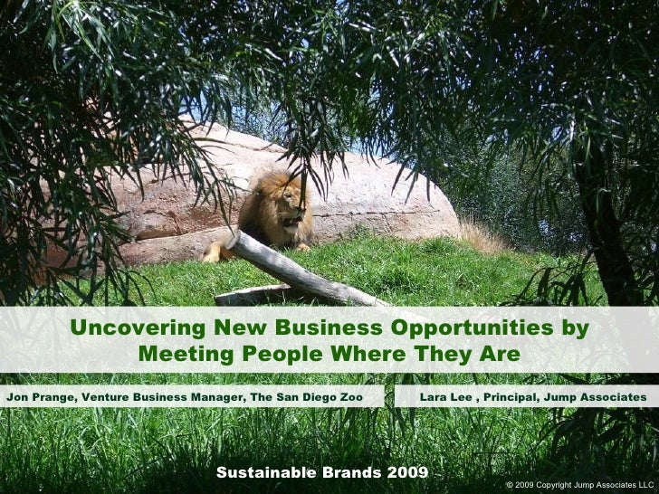Uncovering New Business Opportunities by Meeting People Where They Are Jon Prange, Venture Business Manager, The San Diego...