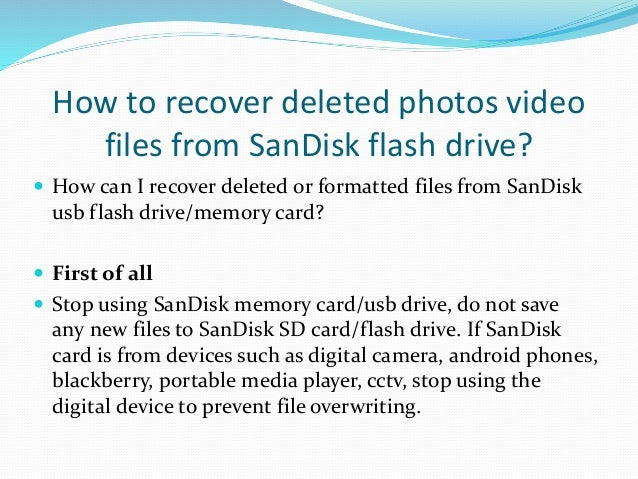 How To Recover Deleted Files From Sandisk Usb Flash Drive