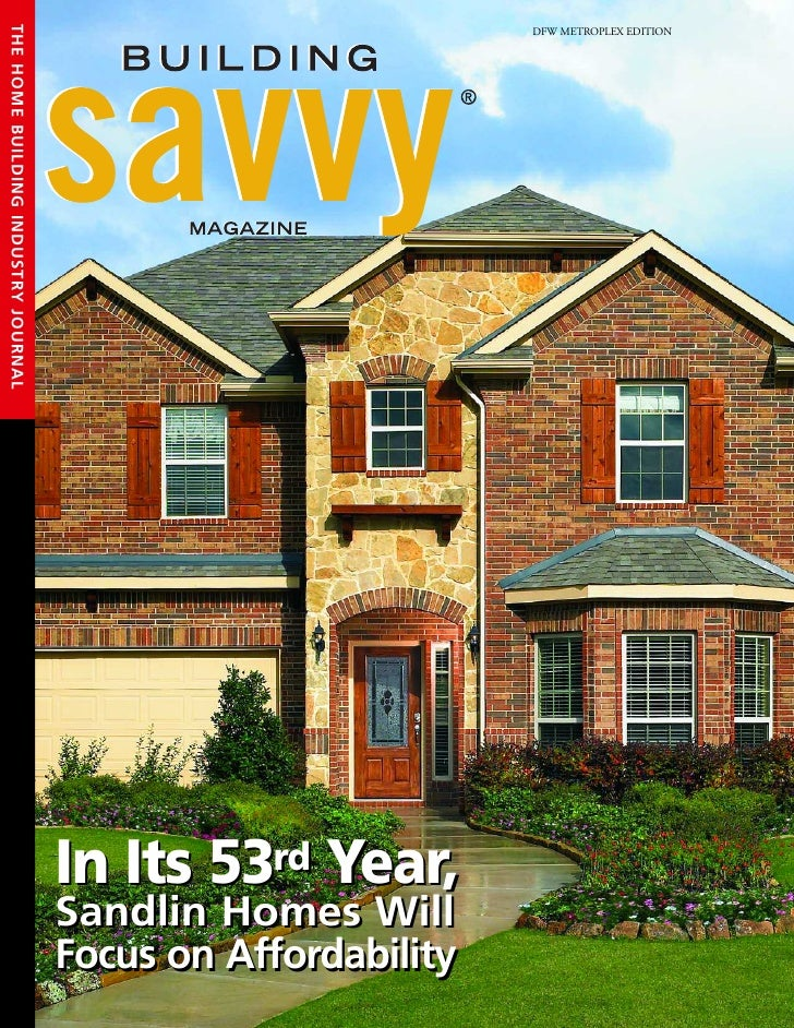 Sandlin homes featured in building savvy magazine for Home building magazines
