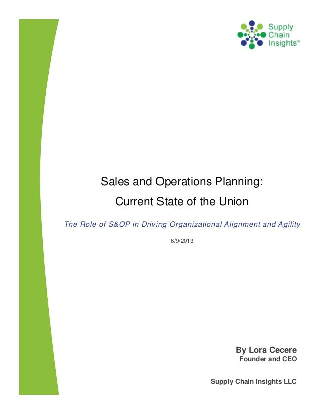 Sales & Operations Planning - The State of the Union - 10 June 2013