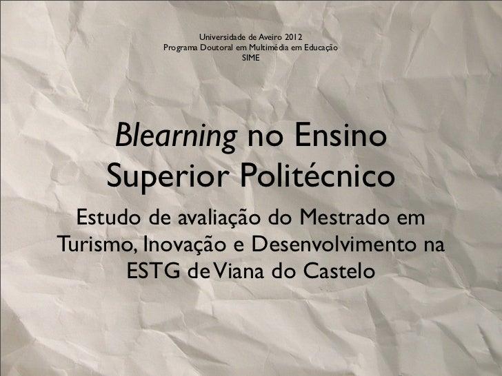 Universidade de Aveiro 2012          Programa Doutoral em Multimédia em Educação                              SIME     Ble...