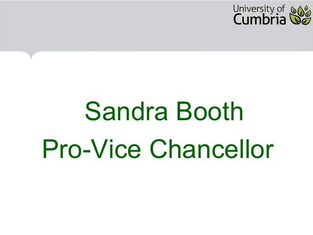 Sandra Booth Pro-Vice Chancellor