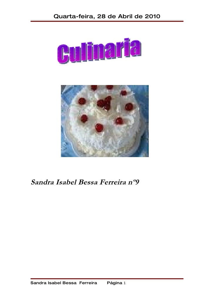 Quarta-feira, 28 de Abril de 2010     Sandra Isabel Bessa Ferreira nº9     Sandra Isabel Bessa Ferreira   Página 1