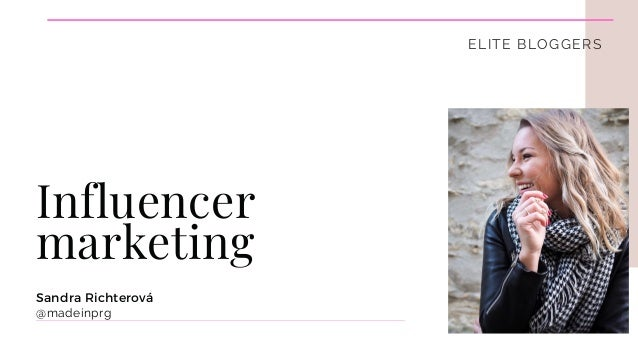 Sandra Richterová @madeinprg Influencer marketing ELITE BLOGGERS