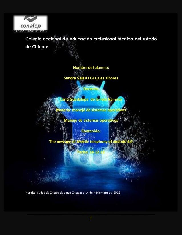 Colegio nacional de educación profesional técnica del estadode Chiapas.                                  Nombre del alumno...