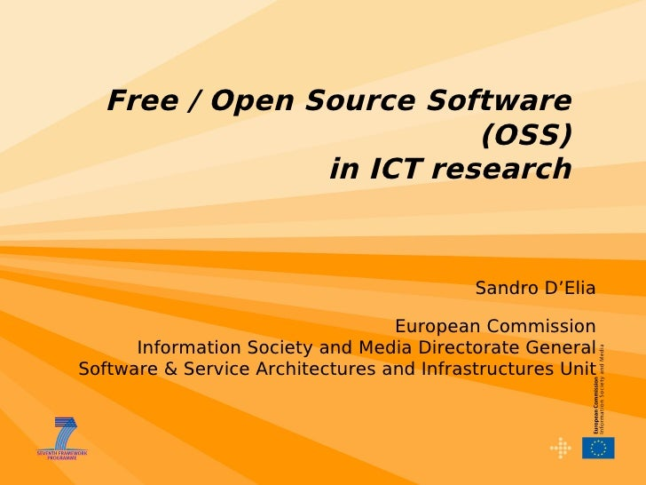 Free / Open Source Software                          (OSS)                in ICT research                                 ...