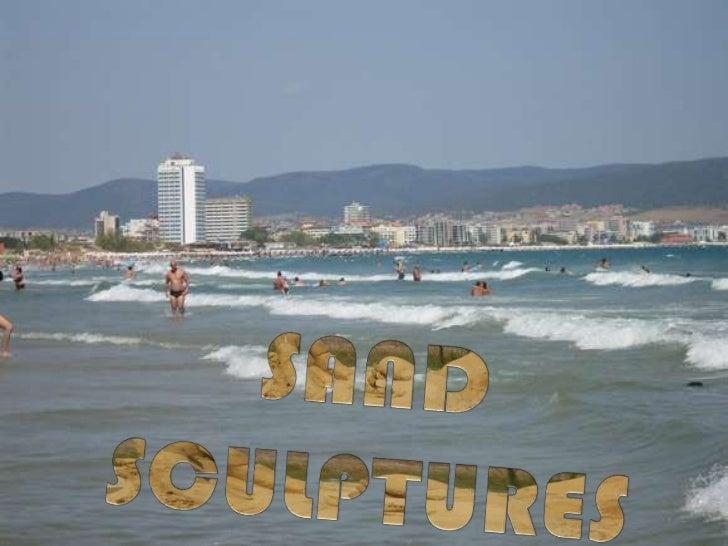 Sand sculptures burgas 2012