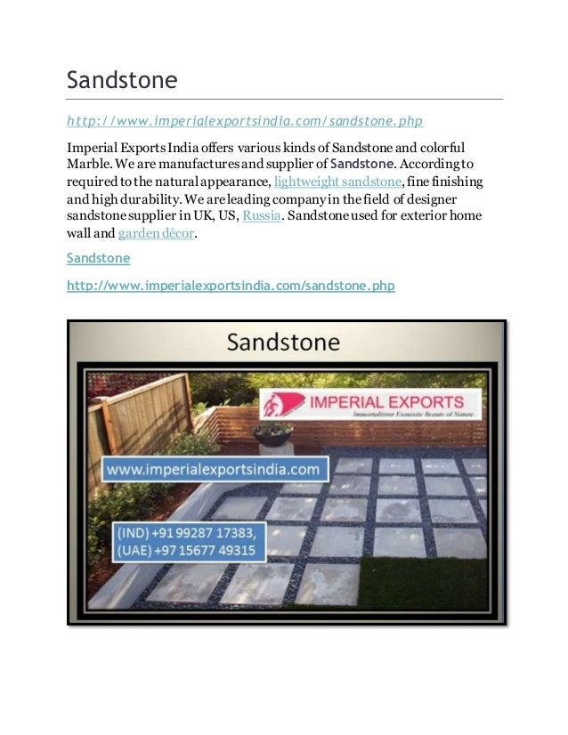 Sandstone http://www.imperialexportsindia.com/sandstone.php ImperialExportsIndia offers various kinds of Sandstoneand colo...