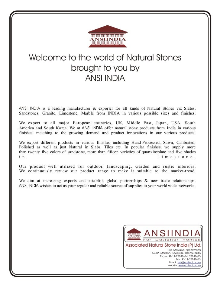 Welcome to the world of Natural Stones              brought to you by                  ANSI INDIAANSI INDIA is a leading m...