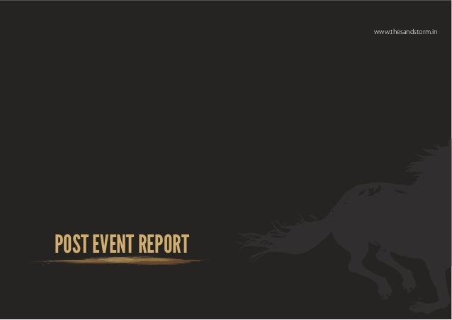 SANDSTORM POST EVENT REPORT