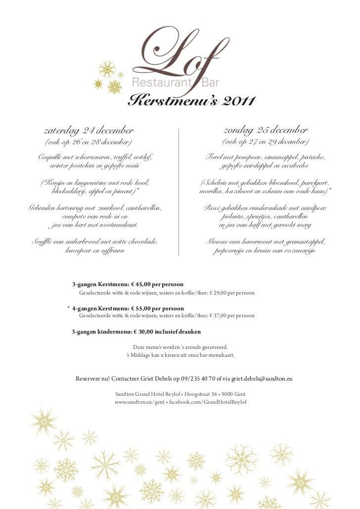 3 Gangen Kerstdiner.Kerst Menu 2011 Restaurant Lof