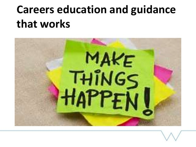Careers education and guidance that works