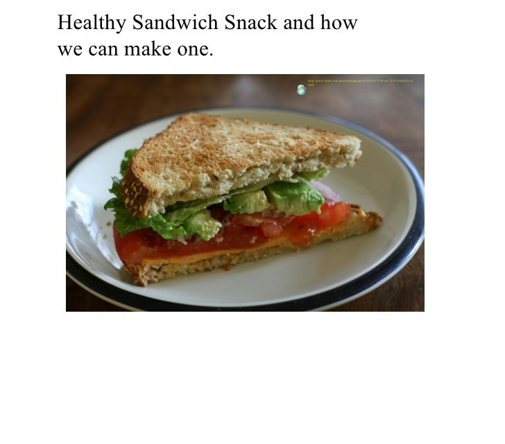 Healthy Sandwich Snack and how  we can make one. http://www.flickr.com/photos/kloppster/2313014173/in/set-72157604052162404/