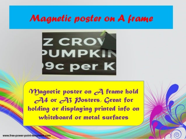 Magnetic poster on A frame Magnetic poster on A frame hold A4 or A3 Posters, Great for holding or displaying printed info ...