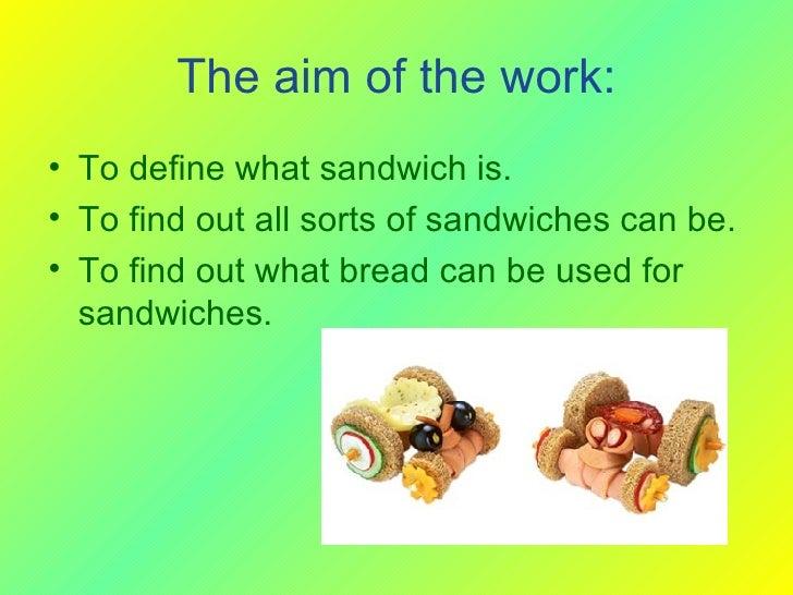 Sandwiches Slide 2