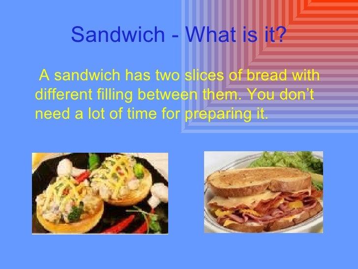 Sandwiches Slide 3