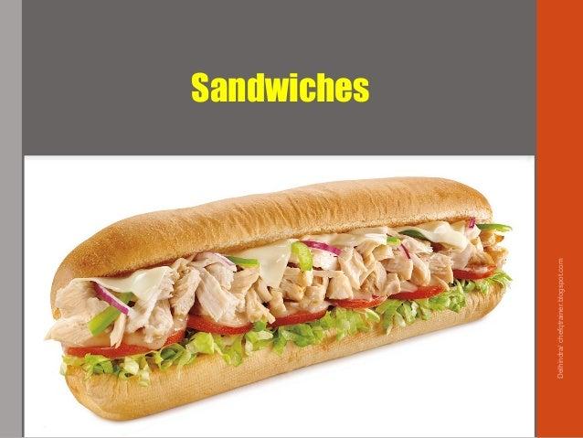 Delhindra/chefqtrainer.blogspot.com Sandwiches