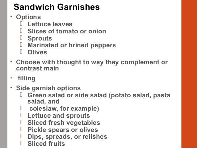 Sandwich Garnishes