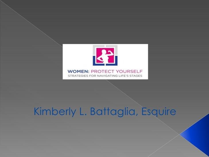 Kimberly L. Battaglia, Esquire