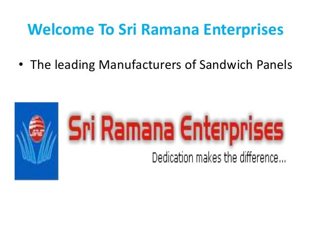 Welcome To Sri Ramana Enterprises • The leading Manufacturers of Sandwich Panels