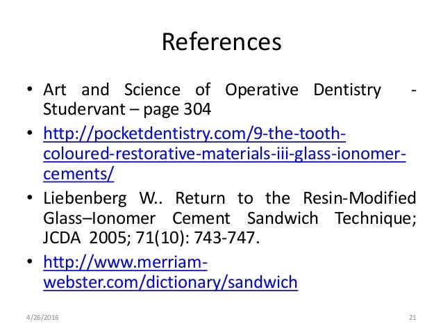 References • Art and Science of Operative Dentistry - Studervant – page 304 • http://pocketdentistry.com/9-the-tooth- colo...