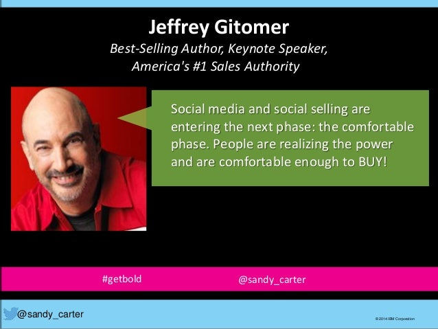 Jeffrey Gitomer Best-Selling Author, Keynote Speaker, America's #1 Sales Authority Social media and social selling are ent...