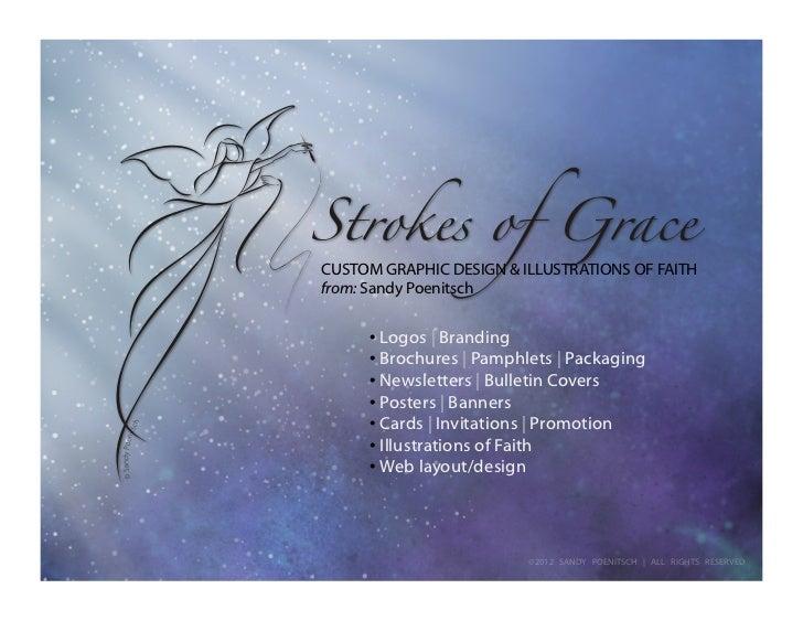 CUSTOM GRAPHIC DESIGN & ILLUSTRATIONS OF FAITHfrom: Sandy Poenitsch     • Logos | Branding     • Brochures | Pamphlets | P...