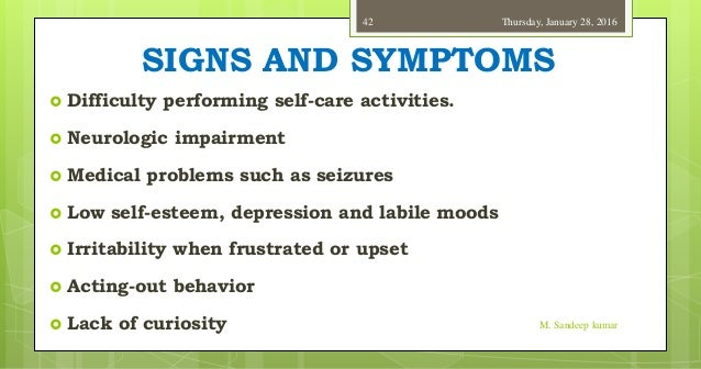 Slow symptoms mentally What Is