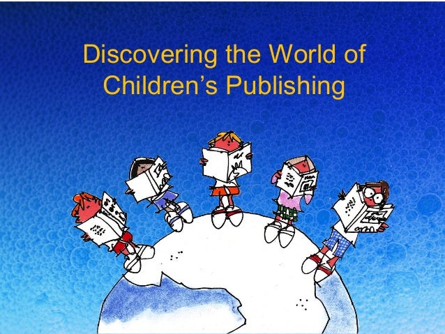 Discovering the World of Children's Publishing