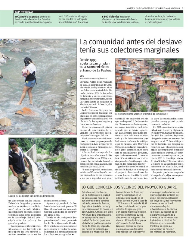 MARTES, 10 DE AGOSTO DE 2010 ❙ ÚLTIMAS NOTICIAS 3 Desde 1993 adelantaban un plan para sanear el río en el tramo de La Past...