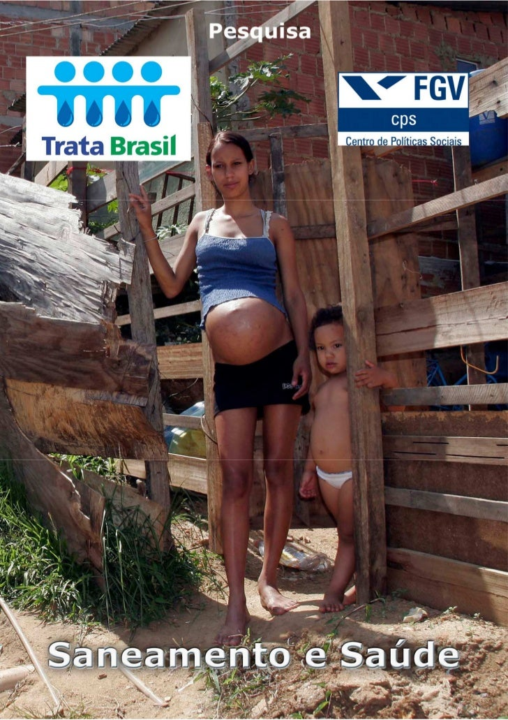 TRATA BRASIL: SANEAMENTO E SAÚDE             Coordenação:           Marcelo Cortes Neri           Novembro de 2007        ...