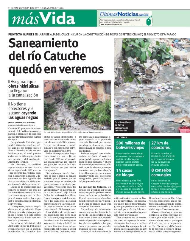2 ÚLTIMAS NOTICIAS ❙ MARTES, 10 DE AGOSTO DE 2010 másVida www.ultimasnoticias.com.ve Vea todos nuestros especiales multime...