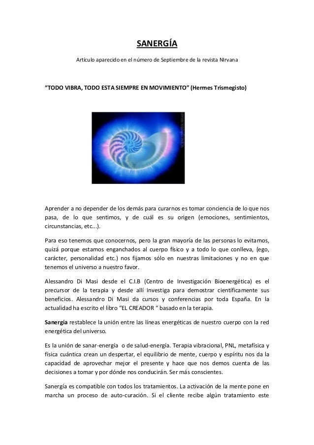 """SANERGÍA ArtículoaparecidoenelnúmerodeSeptiembredelarevistaNIrvana  """"TODOVIBRA,TODOESTASIEMPREENMOVIMIE..."""