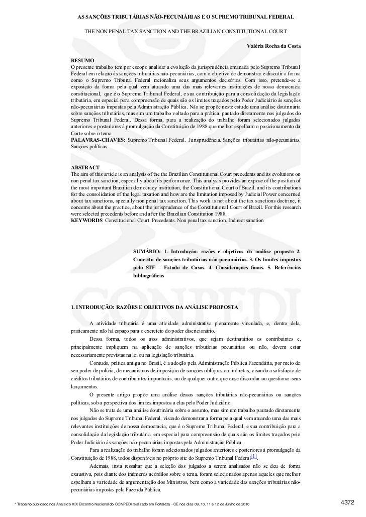 AS SANÇÕES TRIBUTÁRIAS NÃO-PECUNIÁRIAS E O SUPREMO TRIBUNAL FEDERAL                                        THE NON PENAL T...