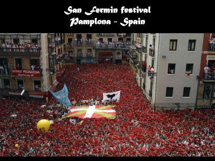 San Fermin festival Pamplona - Spain