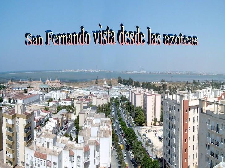 San Fernando vista desde las azoteas