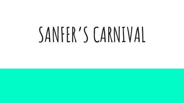 SANFER'S CARNIVAL