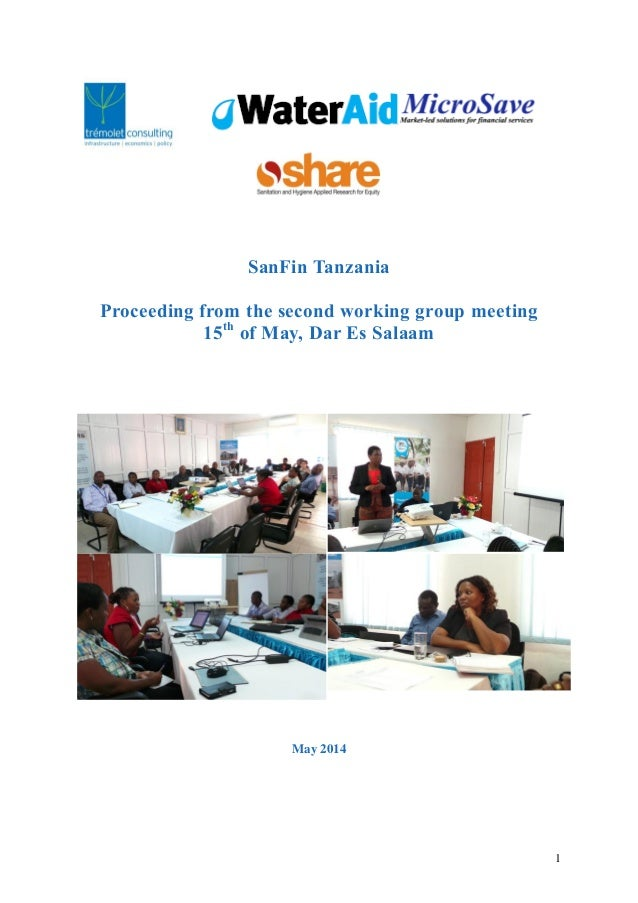 1 SanFin Tanzania Proceeding from the second working group meeting 15th of May, Dar Es Salaam May 2014
