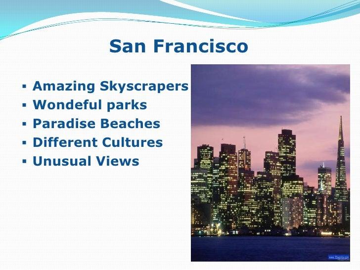 Gay area</li></li></ul><li>Richmond District<br /><ul><li>New Skyscrapers